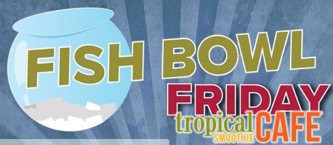 News Center 1 Fish Bowl Fridays Promotion