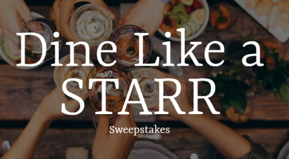 STARR Restaurants Dine Like A Starr Sweepstakes