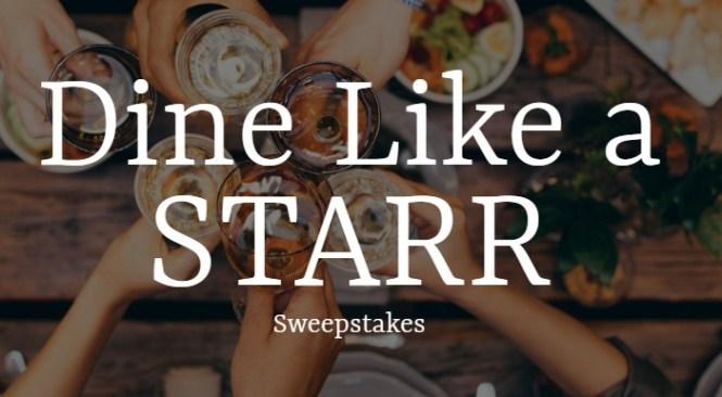 STARR Restaurants Dine Like A Starr Sweepstakes