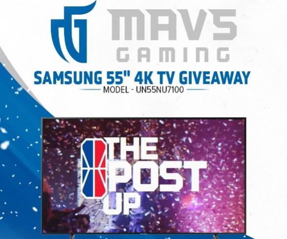 """Mavs Gaming Samsung 55"""" 4K TV Giveaway"""