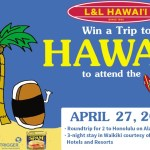 L And L Hawaiian Barbecue Win A Trip To Hawaii Sweepstakes