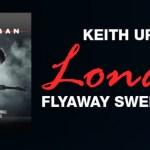 Bobby Bones Keith Urban London Flyaway Sweepstakes