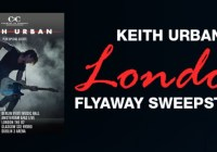 Bobby Bones Keith Urban London Flyaway Sweepstakes