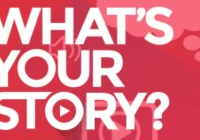Whats Your Story Contest