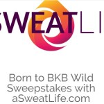 aSweatLife Born To BKB Wild Sweepstakes