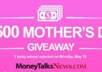 Money Talks News $2,500 Mothers Day 2019 Giveaway