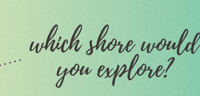 Which Shore Would You Explore Sweepstakes