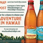 Kona Live The Label Sweepstakes