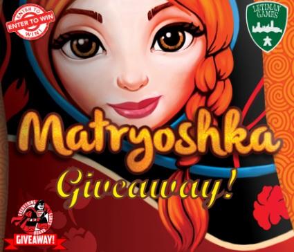 Matryoshka Deluxe Edition Giveaway