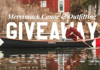 Merrimacks Canoe And Outfitting Giveaway