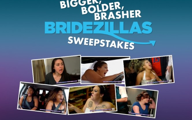 WETV Bigger Bolder Brasher Bridezillas Sweepstakes