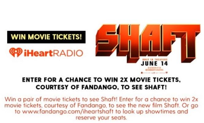 iHeartRadio Shaft Fandango Sweepstakes