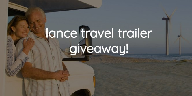 Lance Travel Trailer Giveaway 2019
