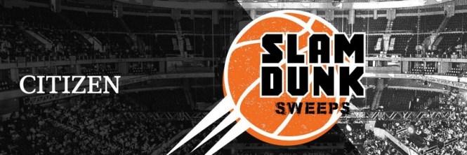Citizen Slam Dunk Sweepstakes