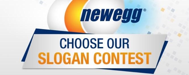 Newegg Choose Our Slogan Contest