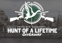 Presleys Outdoors Hunt Of A Lifetime Giveaway