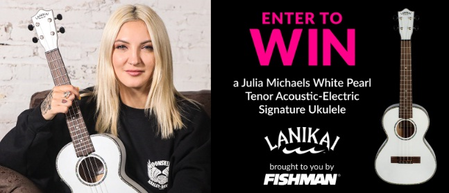 Fishman Lanikai Julia Michaels Signature Ukulele Giveaway