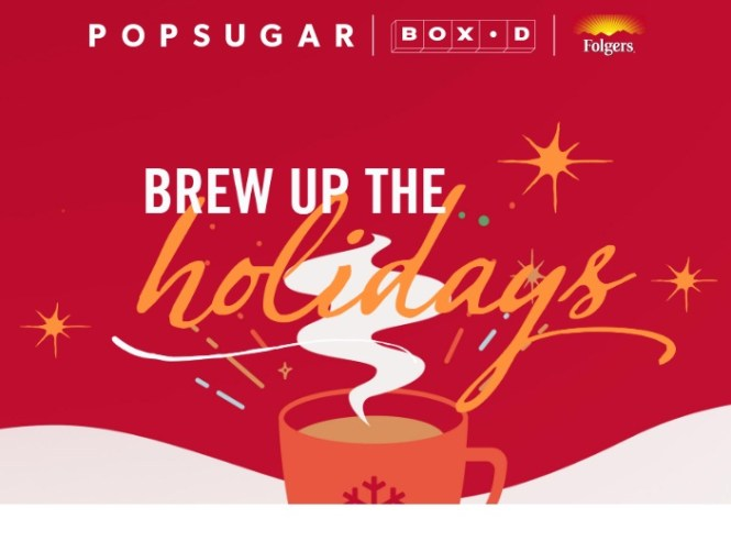 Group Nine Media Popsugar X Folgers Box D Sweepstakes