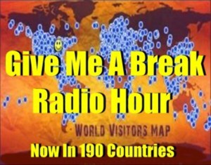 Give Me A Break Radio With Host Bobby Pizazz
