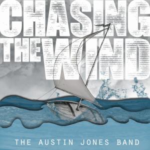 "Austin Jones ""Chasing the Wind"""