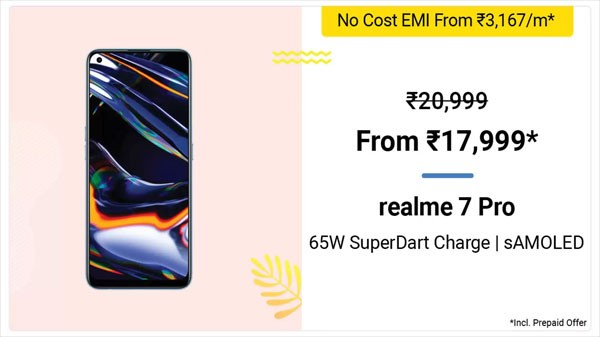 Realme 7 Pro (MRP: Rs. 20,999, Discount Price: Rs. 17,999)
