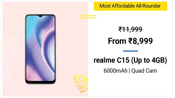 Realme C15 (MRP: Rs. 11,999, Discount Price: Rs. 8,999)