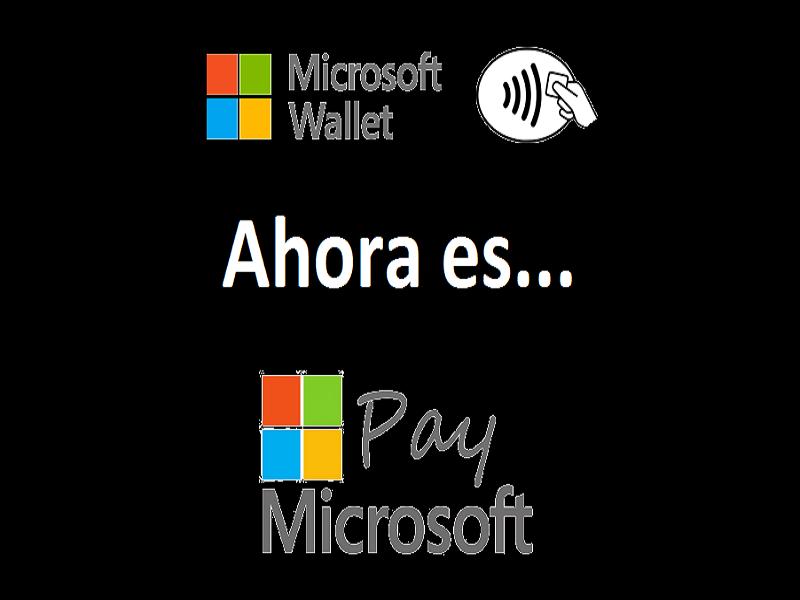 Microsoft Pay, el nuevo sustituto de Microsoft Wallet