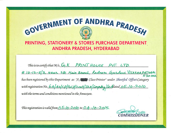 "Printing, Stationary and Stores Purchase Department of Andhra Pradesh, Hyderabad certified GK Printhouse Pvt. Ltd as a ""A Class Printer"""