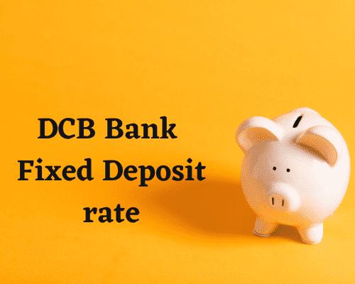 DCB-Bank-FD-rates