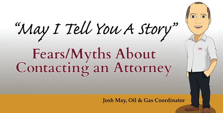 May I Tell You A Story - Part 2: Fears and Myths About Contacting an Attorney