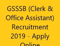 GSSSB (Clerk & Office Assistant) Recruitment 2019 - Apply Online