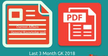[PDF] Last 3 Months General knowledge & current affairs GK-2018