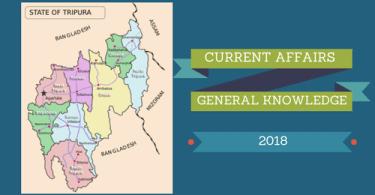 Tripura- Current affairs general knowledge Gk 2018