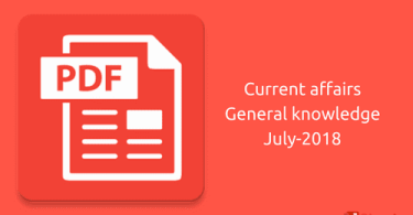 [PDF] Download for current affairs general knowledge July-2018