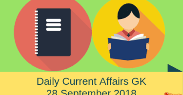 Daily current affairs Gk- 28 September 2018