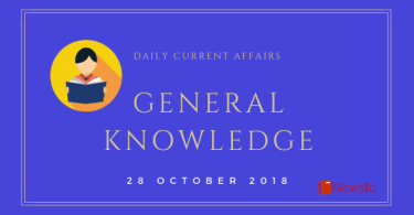 28 October 2018- Daily current affairs Gk