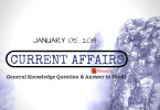 Daily Current Affairs GK Questions Answer 05 January 2019