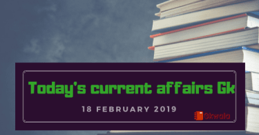 18 February 2019- Today's current affairs Gk