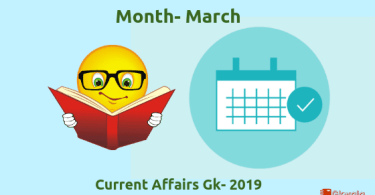 March- General knowledge & current affairs (GK) 2019