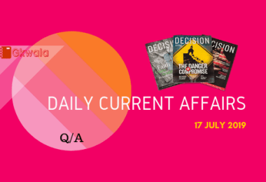 Daily Current Affairs Questions Answer 17 July 2019