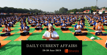 Daily Current Affairs GK Questions 20-30 June 2019