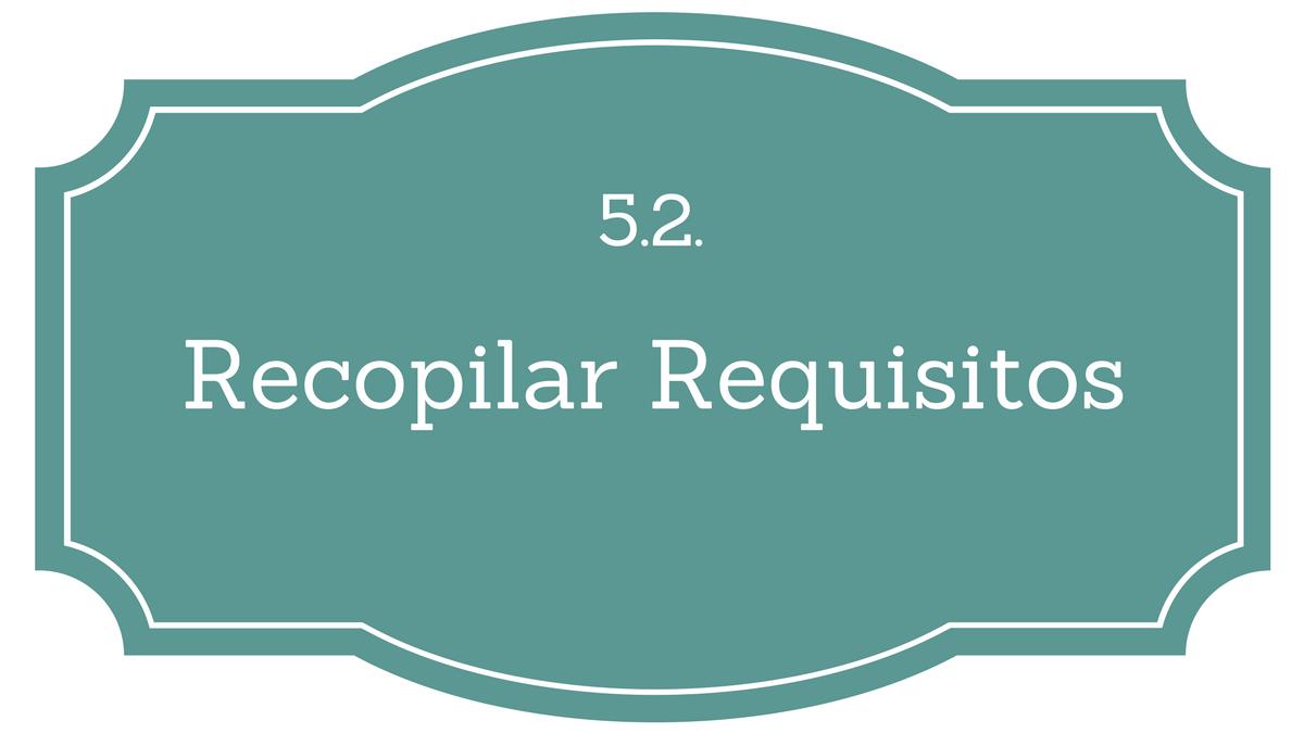 5.2. Recopilar Requisitos - Project Management | Gladys Gbegnedji