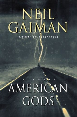 Cover of Neil Gaiman: American Gods, Harper and Collins, 2001
