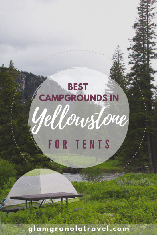 Best Campgrounds In Yellowstone for Tent Camping
