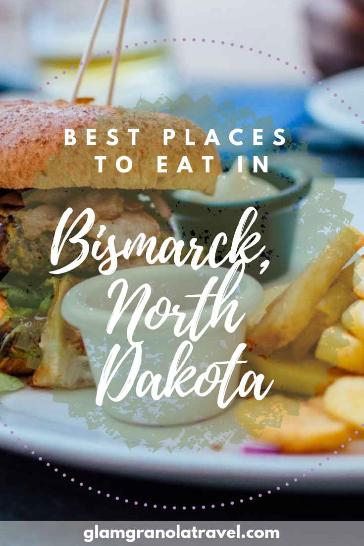 Best Places to Eat in Bismarck, North Dakota | Piinterest