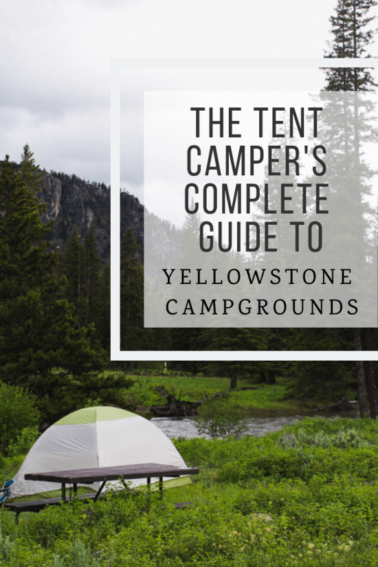 Guide to tent camping in Yellowstone Campgrounds