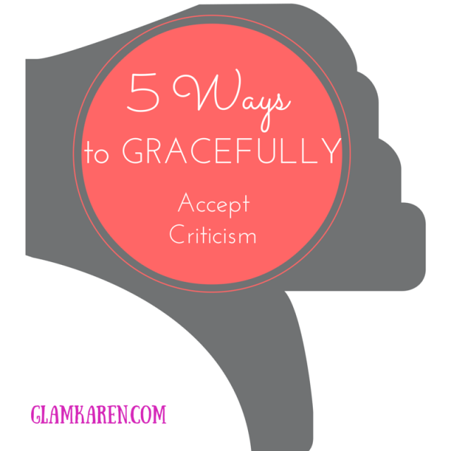 5 Ways to Gracefully Accept Criticism