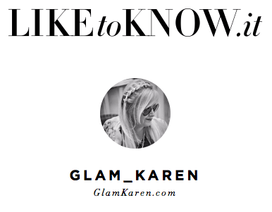 LiketoKnow.it/Glam_Karen