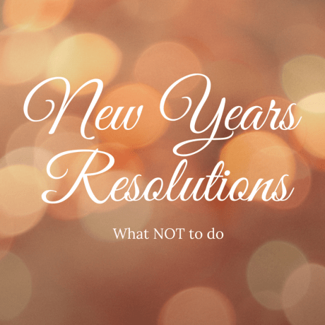 NYE Resolutions: What NOT to do | GlamKaren.com