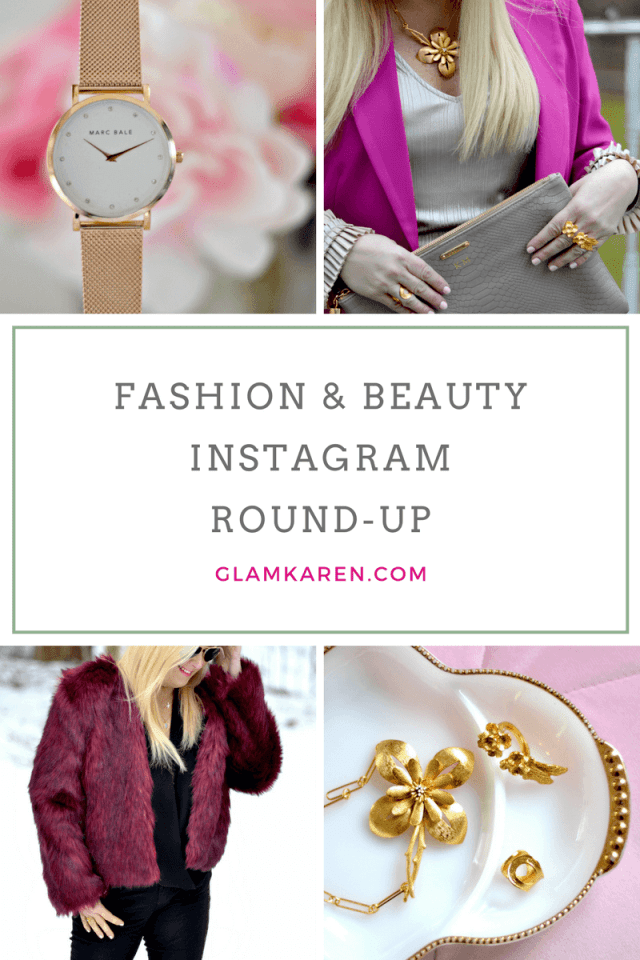 Fashion & Beauty Instagram Round-Up with GlamKaren